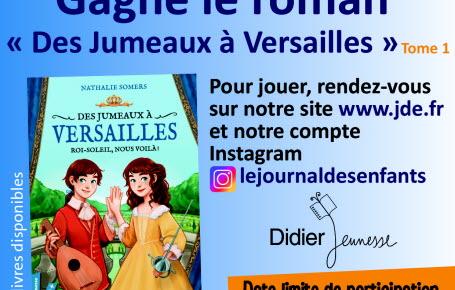 """Gagne le roman """"Des jumeaux à Versailles - tome 1"""""""