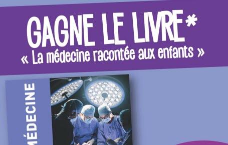 """Gagne le livre """"La médecine racontée aux enfants"""""""