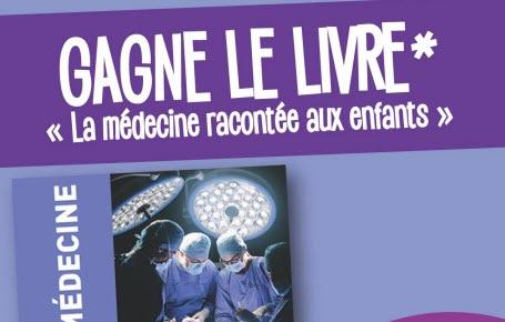 """Les gagnants du jeu """"La médecine racontée aux enfants"""""""