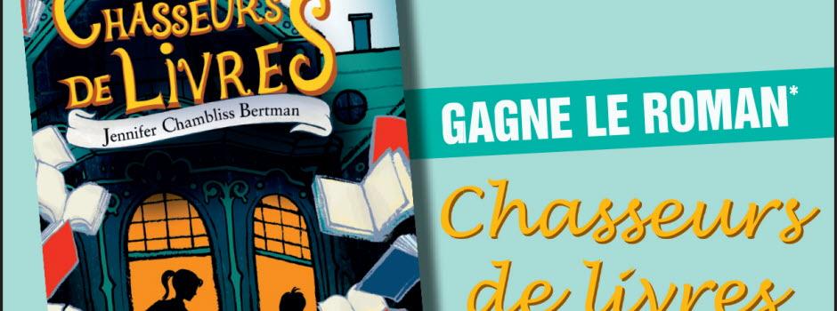 """Gagne le roman """"Chasseurs de livres"""""""