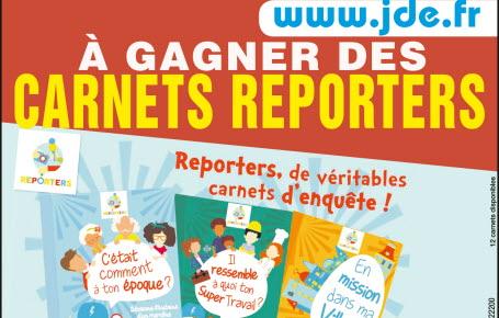 """Gagnez des carnets """"Reporters"""""""
