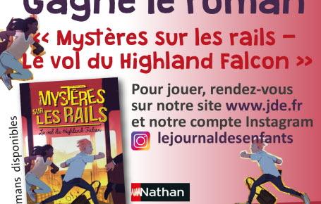 """Gagne le roman """"Mystères sur les rails - Le vol du Highland Falcon"""""""