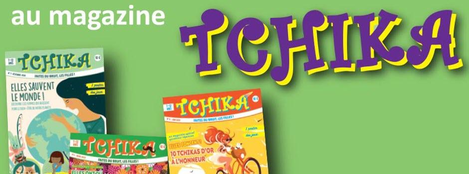 "Gagne un abonnement au magazine ""Tchika"""