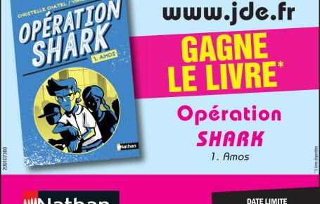 "Gagne le livre ""Opération Shark - Tome 1. Amos"""