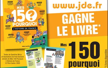"""Les gagnants du livre """"Mes 150 Pourquoi - L'Histoire de France"""""""