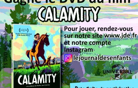 """Les gagnants du jeu """"Calamity"""""""