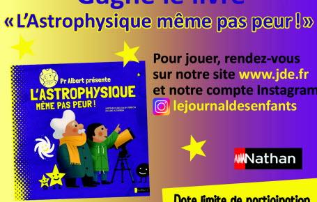 """Les gagnants du jeu  """"L'Astrophysique même pas peur !"""""""
