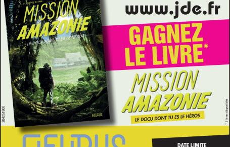 """Gagnez le livre """"Mission Amazonie, le docu dont tu es le héros"""""""