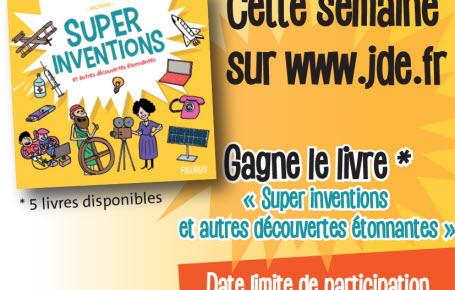 """Les gagnants du jeu """"Supers inventions"""""""