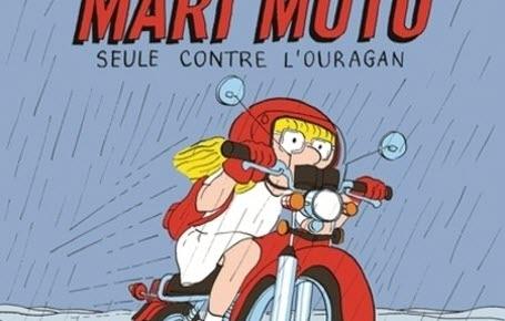 Lire : fonce Mari Moto !