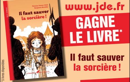 """Gagne le livre """" Il faut sauver la sorcière ! """""""